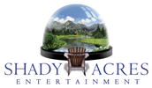 Shady Acres Entertainment